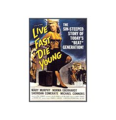 Live Fast Die Young 1958 Classic B Movie Film Vintage Poster Print Crime Drama Movie Retro Art  Free US Post Low EU Post by VintagePosterPrints on Etsy