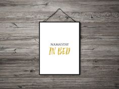 Nama'stay - Funny - Sarcastic - Quote of the Day - Art for Bedroom Typographic Poster, Typography Art, Funny Sarcastic, Sarcastic Quotes, Wall Art Prints, Fine Art Prints, Poster Prints, Inspirational Wall Art, Touch Of Gold