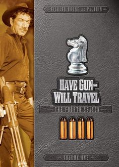 Have Gun - Will Travel. Another of moms favorites.