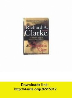 The Scorpians Gate Richard A. Clarke ,   ,  , ASIN: B002PYLOFE , tutorials , pdf , ebook , torrent , downloads , rapidshare , filesonic , hotfile , megaupload , fileserve