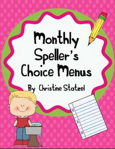Free on TpT 4th Grade: Monthly Speller's Choice Menus