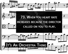 It's An Orchestra Thing---all the time!!! And then my bow hand starts shaking and the notes sound weird!
