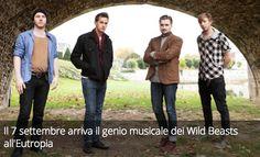 Il 7 settembre arriva il genio musicale dei Wild Beasts all'Eutropia.