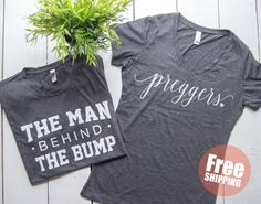 Preggers shirt + The Man behind the bump set, pregnancy announcement,Preggo shirt, Baby Announcement, Mommy life, New dad gift by MECOLLECTION15 on Etsy https://www.etsy.com/listing/471621217/preggers-shirt-the-man-behind-the-bump