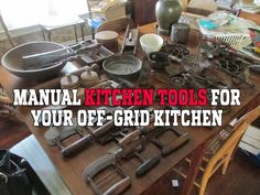 Who's ready for power-free cooking?Manual Kitchen Tools for Your Off-Grid Kitchen Camping Tools, Camping Stove, Camping Hacks, Camping Equipment, Camping Gear, Truck Camping, Survival Equipment, Survival Food, Survival Prepping