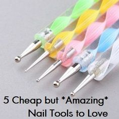 5 Cheap but Amazing Nail Tools to Love-Fun for nails but fun for crafts too!