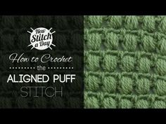 How to Crochet the Aligned Puff Stitch - YouTube