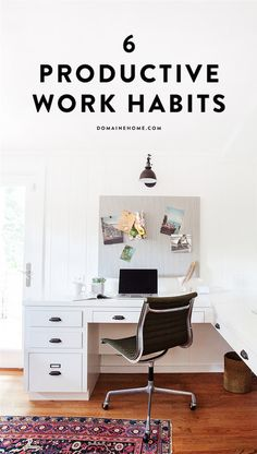 Productive work habits to make the most of your day and stay organised especially when working from home
