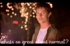 What's so great about normal? #roswell