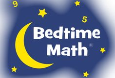 We make math part of the family routine. Every day, we serve up a quick bite of wacky math just for fun. It takes only 5 minutes a day, and kids clamor for it.