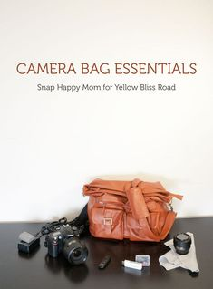 Camera Bag Essentials - Snap Happy Mom for Yellow Brick Road