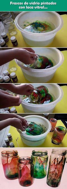 Frascos de vidrio pintados con laca vitral. Manualidades con objetos reciclados. DIY con botes de cristal.