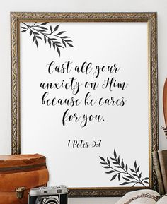"Christian home decor - 1 Peter 5:7 - Cast all your anxiety on Him because he cares for you. ________________________________________________________ This artwork is an INSTANT DOWNLOAD. You will receive digital files to print on your own. PRINTABLE SIZES INCLUDED You will receive both PDF and JPG files of the following sizes. If you would like this print in another size that is not mentioned below, please contact me before purchasing! - 5 x 7 - 8"" x 10"" - 11 x 14 HERE IS HOW IT WORKS: - P..."