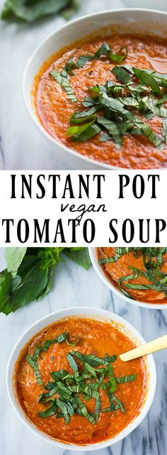 Vegan Tomato Soup, made in just 5 minutes in the Instant Pot! #dairyfree #vegan #instantpot