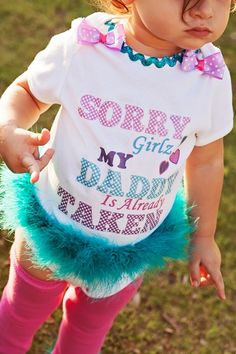 cute fathers day shirt for girls and babies Sorry Girls My daddy is already Taken Shirt