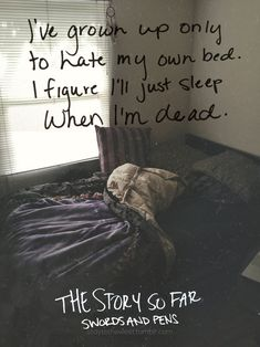 Ignore the lyrics, this bed looks amazingly comfortable. Band Quotes, Lyric Quotes, Life Quotes, Music Is Life, My Music, Music Stuff, Pop Punk Lyrics, Whatever Forever, Pop Punk Bands