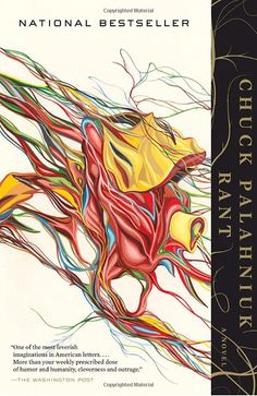 Rant: The Oral Biography of Buster Casey by Chuck Palahniuk