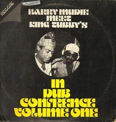 Harry Mudie Meet  King Tubby's, In Dub Conference Volume One,1976