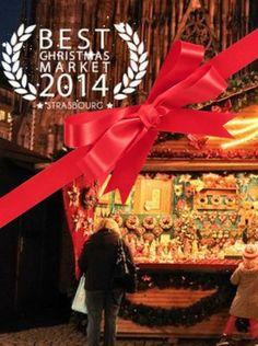 #1 Best Christmas Market in Europe 2014:  STRASBOURG, FRANCE