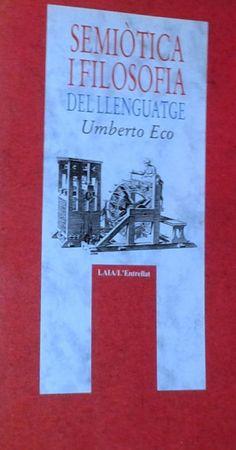 Semiòtica i filosofia del llenguatge. Umberto Eco