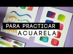 5 EJERCICIOS PARA PRACTICAR CON ACUARELA / WenDiy - YouTube