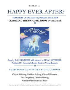 CLAIRE AND THE UNICORN, HAPPY EVER AFTER Teacher Guide Teacher's Guide, Scary Places, Parents As Teachers, Book Authors, Classroom Activities, Critical Thinking, Problem Solving, Childrens Books, Claire