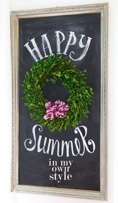Summer Home Tour Chalkboard   In My Own Style