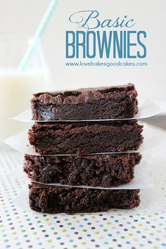 Basic Brownies - You probably have everything you need ito make these chocolaty treats! #chocolate #brownies by lovebakesgoodcakes, via Flic...