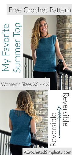 Free Crochet Pattern - My Favorite Summer Top by A Crocheted Simplicity - Women's Sizes XS thru 4X - Reversible Crochet Top