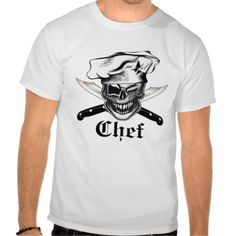 Skull Chef T-Shirt: A cool culinary themed chef skull design; a great gift for the head chef, sous chef, home cook, line cook, or anyone with a fierce passion for cooking. Available in many different colors and styles, including hoodies. Visit www.zazzle.com/thechefshoppe* to see more cool culinary themed skulls on tons of different products.