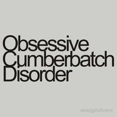 I suffer from this. Obviously. #benedictcumberbatch . http://pinterest.com/aggiedem/sherbatched-or-cumberlocked/ http://pinterest.com/aggiedem/sherlock-addict/