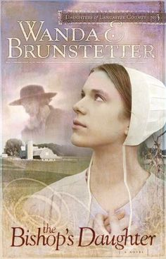 The Bishop's Daughter By Wanda E. Brunstetter