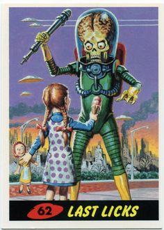 "MARS ATTACKS bubblegum cards—""space adventure bubble gum"" cards, that is. Mars Attacks, Arte Alien, Alien Art, Science Fiction Art, Pulp Fiction, Batman 2, Film Tim Burton, Art Graphique, Pulp Art"