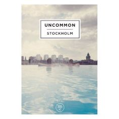 'Uncommon Stockholm' Book: Inhabitants of Stockholm guide us to their collective consciousness, private spheres and show us how best to enjoy the eternal, summer nights and 12-months of the city. Stockholm is a city of dramatic, seasonal shifts and, in this title, editor Erik Nordlander has brought together a wealth of voices from the city to steer us through the cold, Winter days, to show us how best to enjoy the eternal, Summer nights. The inhabitants guide us to their collective…