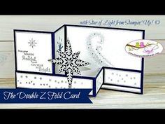 How to Create the Double Z Fold Card with the Stampin Up Star of Light S...