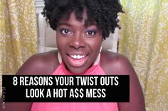 The twist out is one of my favorite natural hair styles. I wear them ALLL the time. After rocking twist outs for three years --no wait, its been almost 4 years--I've experienced one jacked up twis...