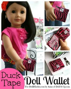 Doll Craft- Duck Tape Wallet What a great diy project to do for your doll.  I believe even younger girls could easily do this; the really young would need some help with the measurements.  The variety of wallets is as limitless as your imagination.
