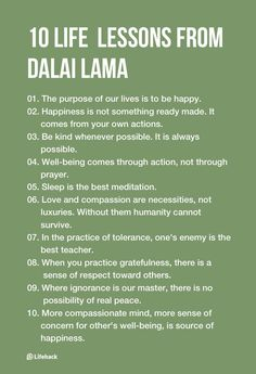 quotes quotes about life quotes about love quotes for teens quotes for work quotes god quotes motivation 10 Inspirational Life Lessons From Dalai Lama … Motivacional Quotes, Wisdom Quotes, Quotes To Live By, Life Quotes, Life Lesson Quotes, Words To Live By Quotes Life Lessons, Happy Soul Quotes, Truth Quotes, People Quotes