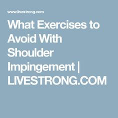 Shoulder Impingement Syndrome Exercises Some Doctors