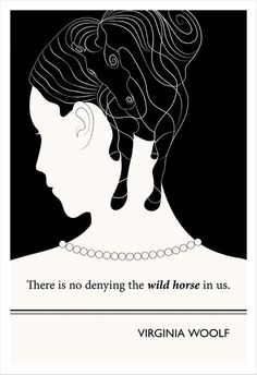 Literary Poster, Virginia Woolf Illustration Quote Horse Art Print, Large Wall Art Gift for Her, Virginia Woolf Poster Literary Gifts, Literary Quotes, Writing Quotes, Book Quotes, Nice Quotes, Reading Quotes, Virginia Woolf Quotes, Horse Print, Minimalist Poster