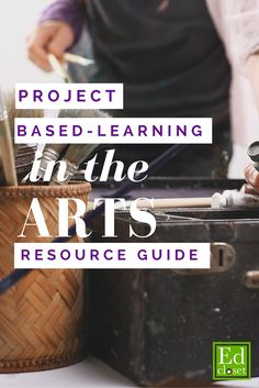 Templates, samples and resources for teachers integrating PBL and the Arts  http://educationcloset.com/pbl/