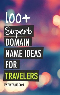 Travel Website Domain Name Ideas: http://www.twelveskip.com/guide/domain/1372/domain-name-ideas-travel