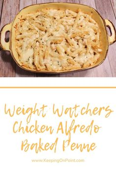 Chicken Alfredo Baked Penne – 6 Freestyle Points - Weight Watchers Chicken Alfredo Baked Penne – this is the perfect weeknight meal! Weight Watchers Pasta, Weight Watcher Dinners, Plan Weight Watchers, Poulet Weight Watchers, Ww Recipes, Dinner Recipes, Potato Recipes, Vegetable Recipes, Vegetarian Recipes