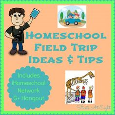 Homeschool Field Trip Ideas & Tips from Starts At Eight. Location ideas, ways to document your trip. saving money and more.