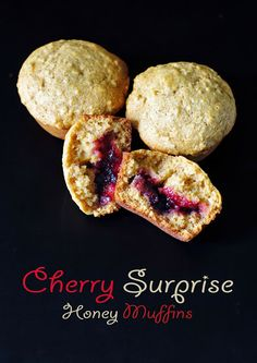 Within the Kitchen: Cherry Surprise Honey Muffins
