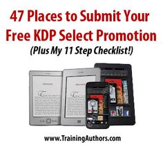 {Updated} Now 76+ Places to Submit Your Free KDP Select Promotion for Your Kindle eBook:  If you are looking for places to submit your free KDP select #promotion for your #Kindle eBook, you are in the right place!  I also share my 11 step checklist with you!