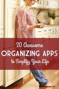 Make your life simpler with these 20 awesome organizing apps! Click now!
