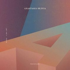 Anastaia Olivia -  Portfolio 2016-2017