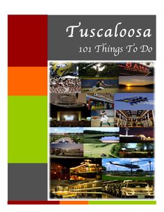Looking for exciting things to do in Tuscaloosa? Check out our 101 Things to Do where you will be sure to find the perfect one for you.