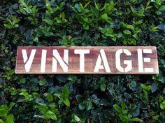 Wood Vintage Sign